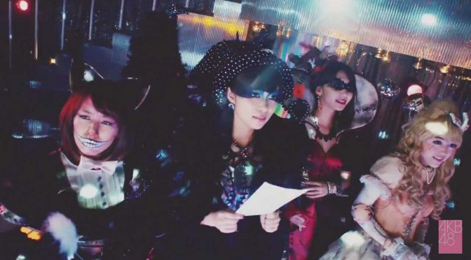 AKB48 41st single: Halloween Night Music Video (Short version)