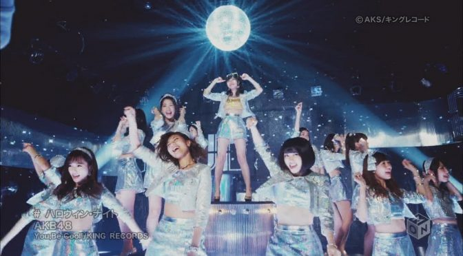 AKB48's 41st single: Halloween Night music video (full version)